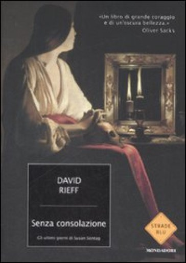 Senza consolazione. Gli ultimi giorni di Susan Sontag - David Rieff pdf epub