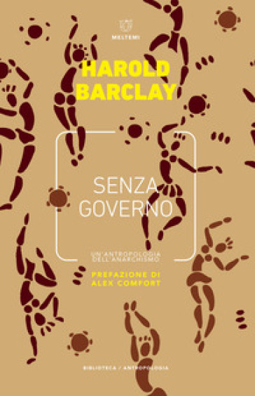 Senza governo. Un 'antropologia dell'anarchismo - Harold B. Barclay | Jonathanterrington.com