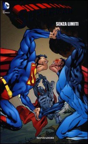 Senza limiti. Superman. 13. - Marco Farinelli  
