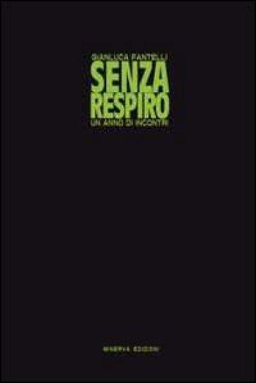 Senza respiro - Gianluca Fantelli pdf epub