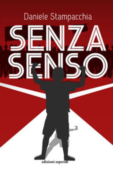 Senza senso - Daniele Stampacchia |
