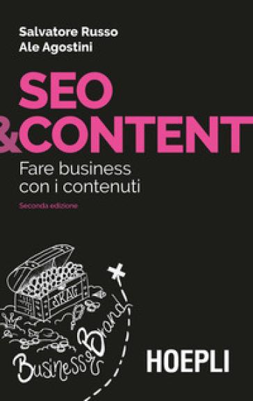 Seo & content. Fare business con i contenuti - Salvatore Russo | Thecosgala.com