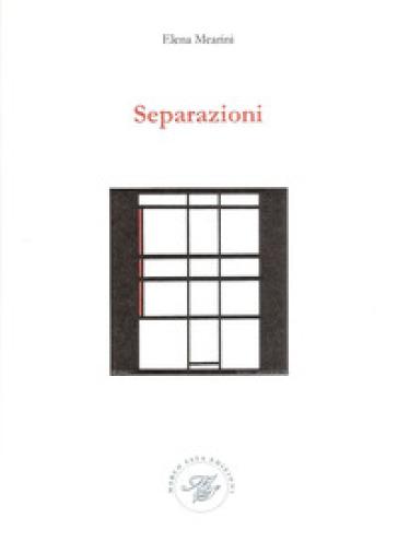 Separazioni - Elena Mearini  