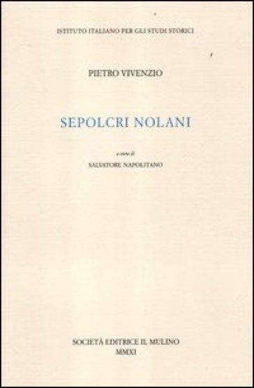 Sepolcri nolani - Pietro Vivenzio | Kritjur.org