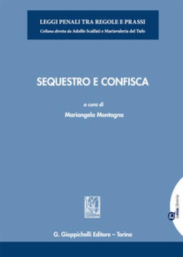 Sequestro e confisca - M. Montagna |