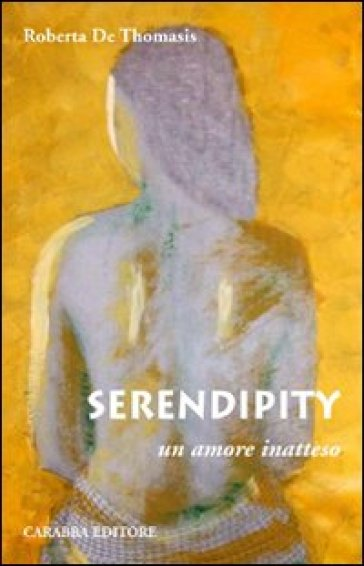 Serendipity - Roberta De Thomasis | Ericsfund.org