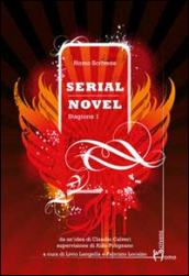 Serial novel. Stagione 1
