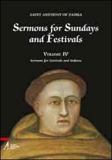 Sermons for Sundays and Festivals. 4. - Antonio di Padova (sant')  