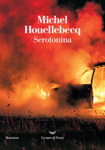 609e25e65ba43f Serotonina, Michel Houellebecq. Il libro più atteso del 2019.
