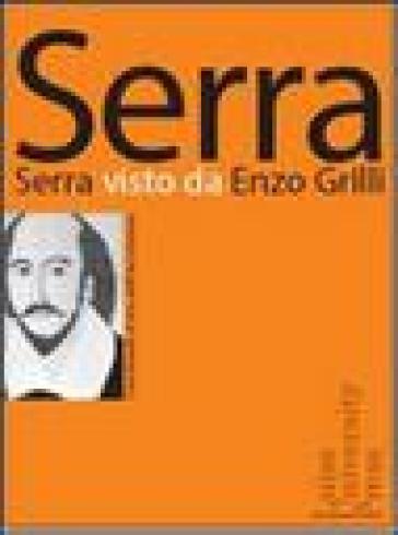 Serra visto da Enzo Grilli - Enzo Grilli | Thecosgala.com