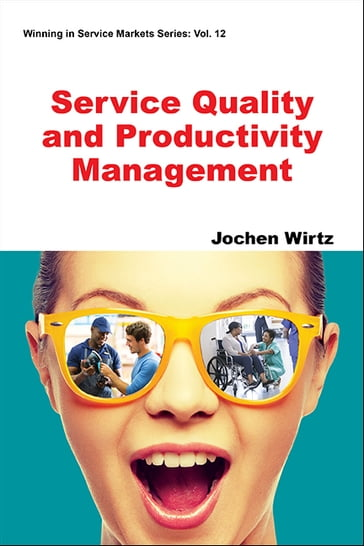 Service Quality and Productivity Management