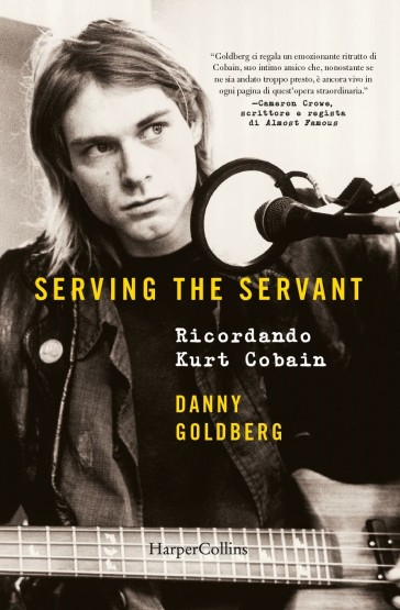 Serving the servant. Ricordando Kurt Cobain