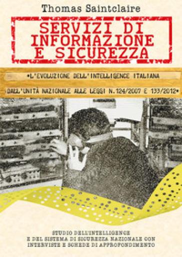 Servizi di informazione e sicurezza - Thomas Saintclaire pdf epub