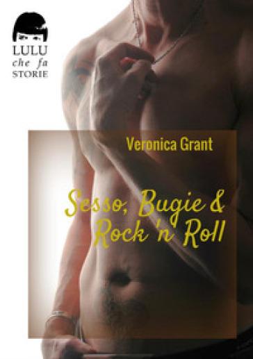 Sesso, bugie & rock 'n' roll. The Heaven Beach series - Veronica Grant pdf epub