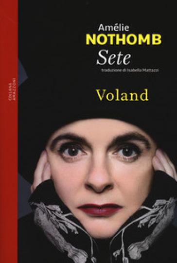 Sete - Amélie Nothomb | Thecosgala.com