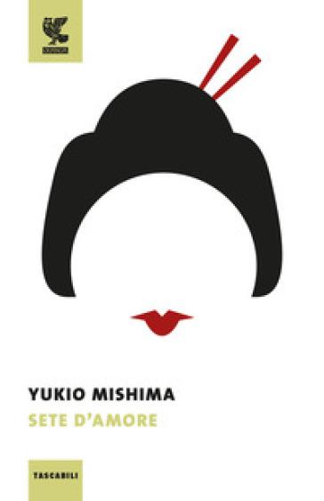 Sete d'amore - Yukio Mishima | Kritjur.org