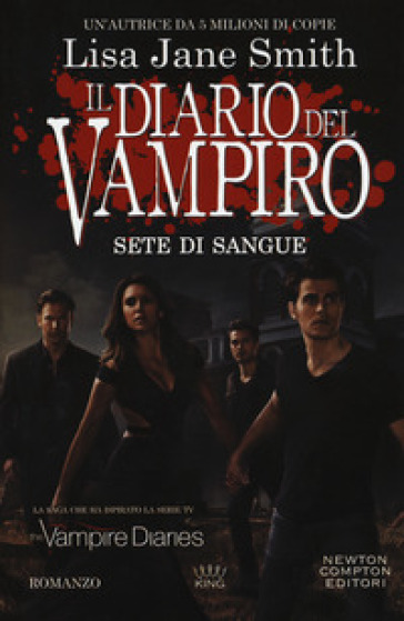 Sete di sangue. Il diario del vampiro - Lisa Jane Smith |