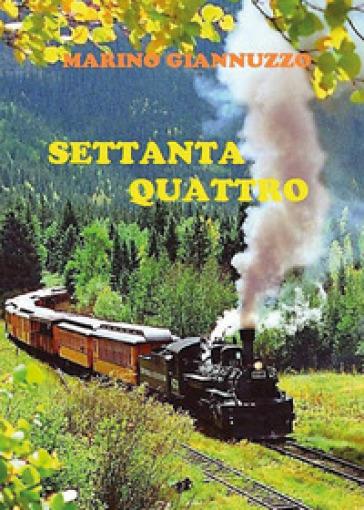 Settanta quattro - Marino Giannuzzo  