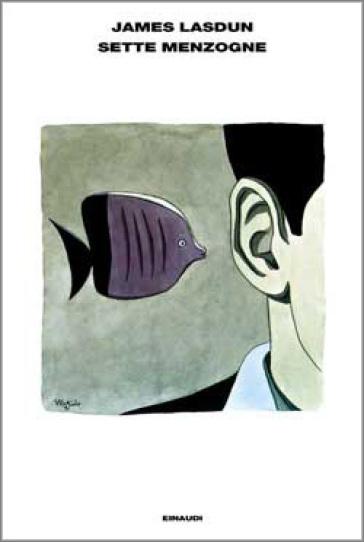 Sette menzogne - James Lasdun | Jonathanterrington.com