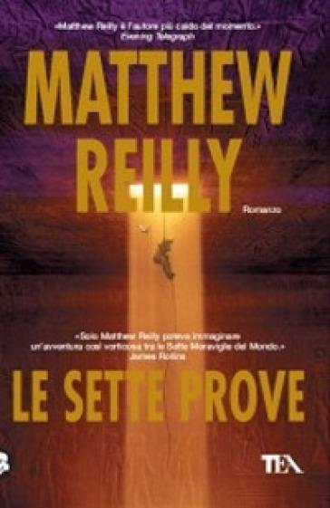 Sette prove (Le) - Matthew Reilly  