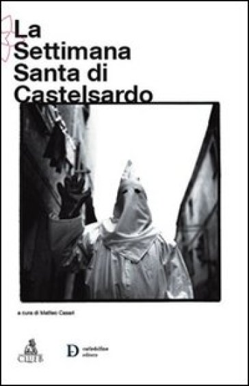 La Settimana Santa di Castelsardo - Matteo Casari |
