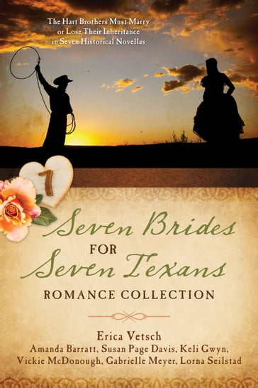 Seven Brides for Seven Texans Romance Collection