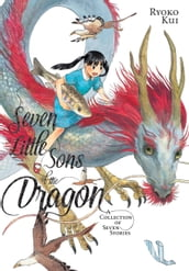 Seven Little Sons of the Dragon