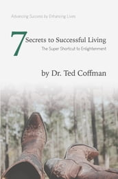 Seven Secrets to Successful Living