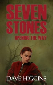 Seven Stones: Opening the Way