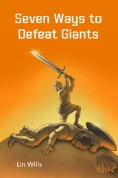 Seven Ways to Defeat Giants