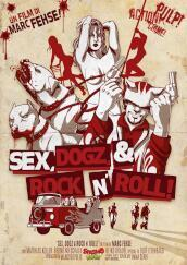 Sex, Dogz & Rock N  Roll