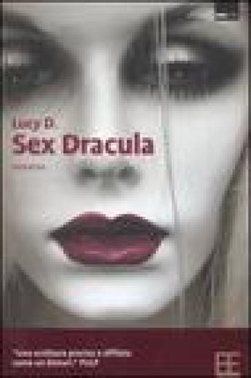 Sex Dracula - Lucy D. |
