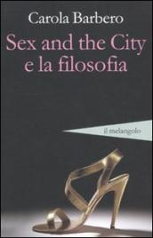 Sex and the city e la filosofia