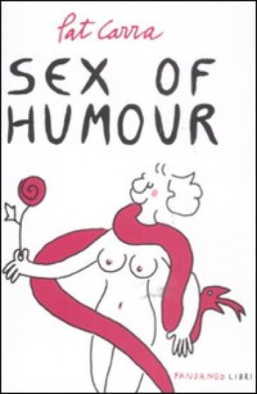 Sex of humour - Pat Carra |