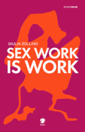 Sex work is work