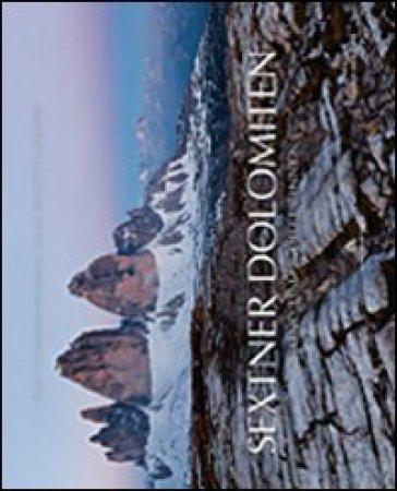 Sextner Dolomiten. Rund um Drei Zinner - Samuel Pradetto Cignotto  