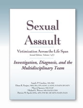 Sexual Assault Victimization Across the Life Span 2e, Volume 1