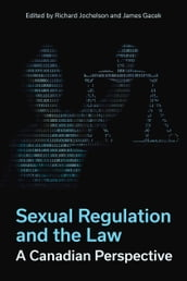 Sexual Regulation and the Law, A Canadian Perspective