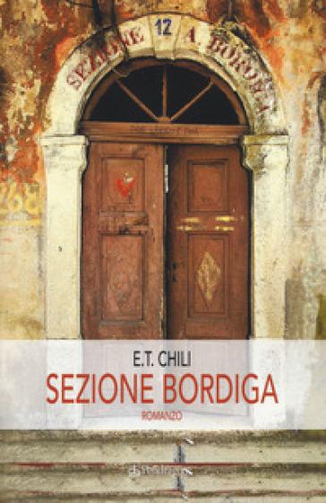 Sezione Bordiga - E. T. Chili   Ericsfund.org