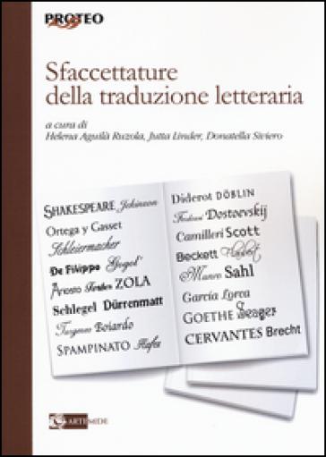 Sfaccettature della traduzione letteraria - H. Aguilà Ruzola |
