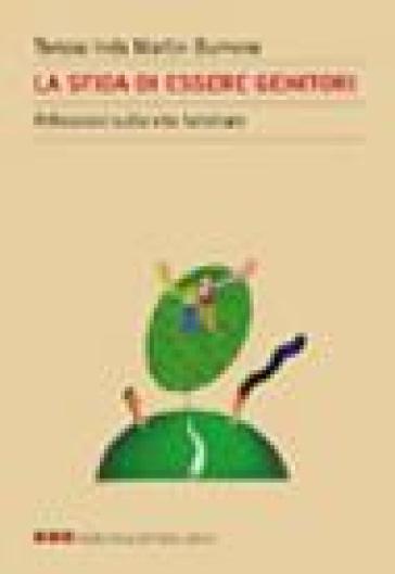 Sfida di essere genitori. Riflessioni sulla vita familiare (La) - Teresa Inés Martin Burrone |