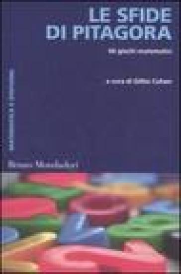 Sfide di Pitagora. 66 giochi matematici (Le) - P. Oddonetto |