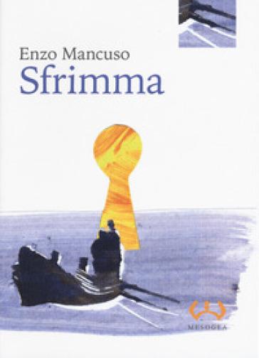 Sfrimma - Enzo Mancuso |