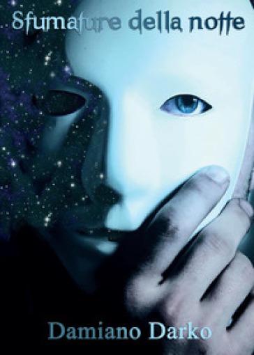Sfumature della notte - Damiano Darko  