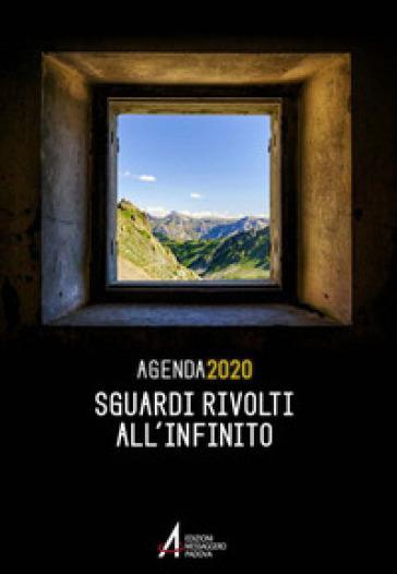Sguardi rivolti all'infinito. Agenda 2020 -  pdf epub