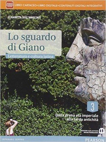 Sguardo di Giano. Per i Licei. Con e-book. Con espansione online. 3. - Elisabetta Degl'Innocenti |