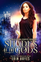 Shades of the Gods
