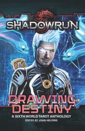 Shadowrun: Drawing Destiny