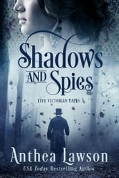 Shadows and Spies