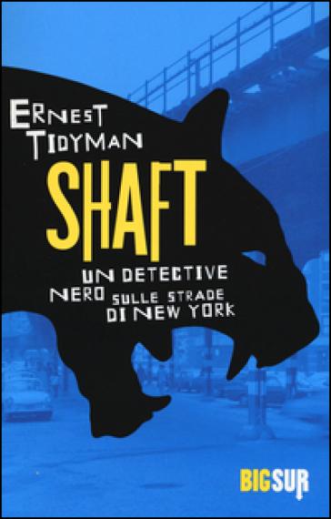 Shaft - Ernest Tidyman   Rochesterscifianimecon.com